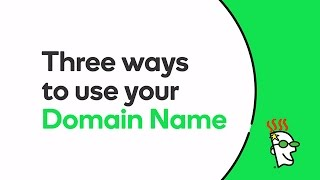 3 Ways to Use a Domain Name | GoDaddy